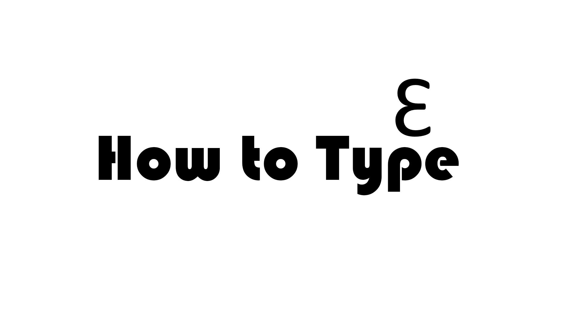 Brilliant Ways To Type an E That Looks Like Backwards 3