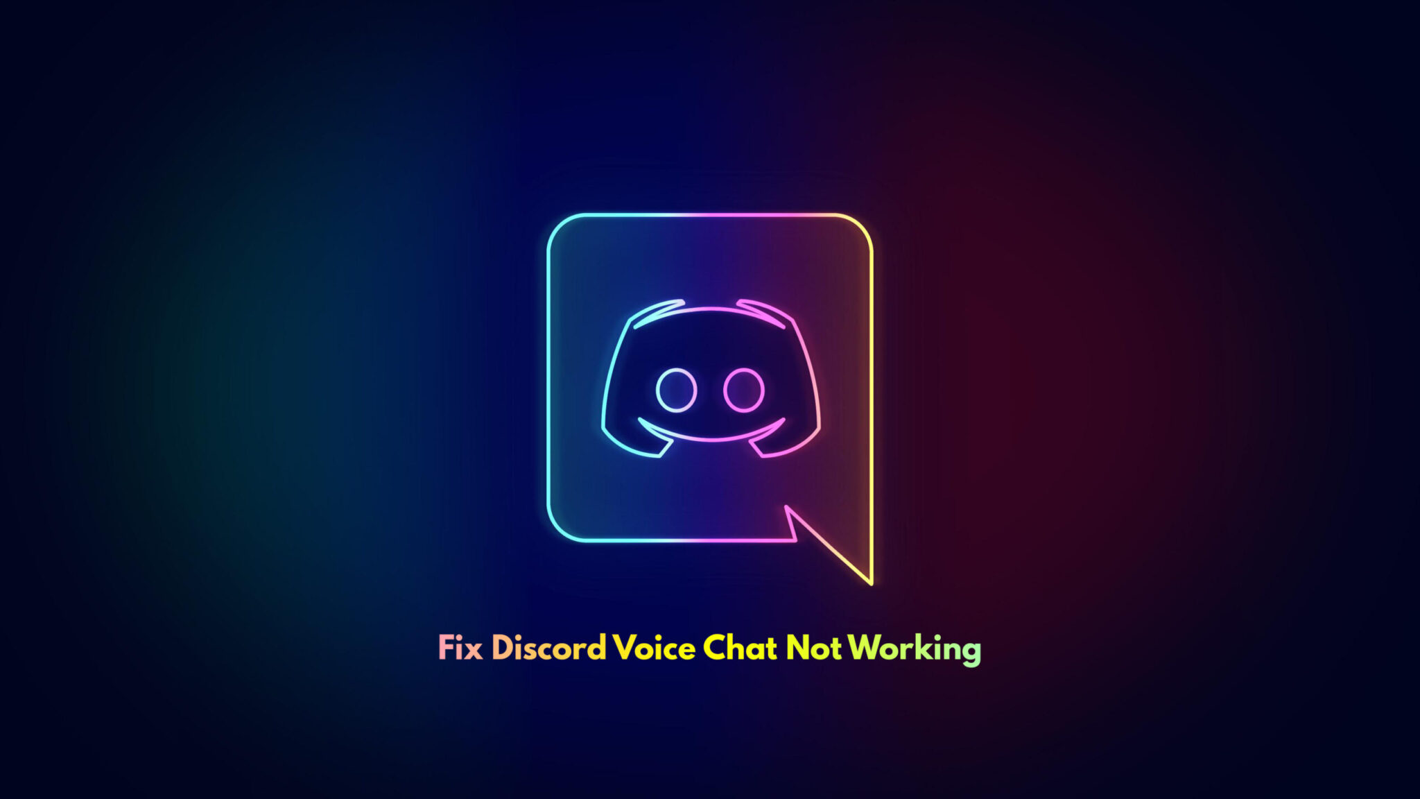 Fix Discord Voice Chat Not Working